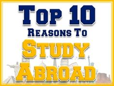 Top-10-Reasons-Study-Abroad--- It always blows my mind when people don't take advntage of this amazing opportunity in college!!