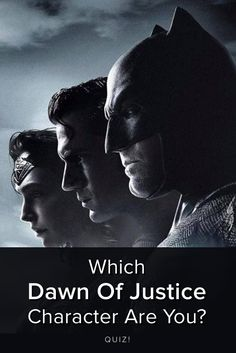 Which Dawn of Justice Character are you? Take this quiz and find out today!