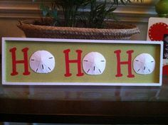 Holiday Sand Dollar Sign  Ho Ho Ho by scotchbonnetboutique on Etsy, $30.00-cute. I could make this!