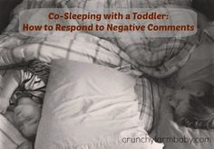 Crunchy Farm Baby: Co-Sleeping with a Toddler - How to Respond to Negative Comments
