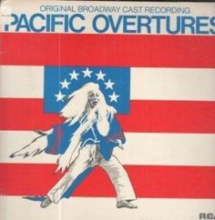 ORIGINAL BROADWAY CAST LP (VINYL) US RCA 1976 by PACIFIC OVERTURES ARL1-1367