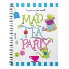 Mad Tea Party Wonderland Custom Notebook Journal