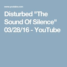 "Disturbed ""The Sound Of Silence"" 03/28/16 - YouTube"
