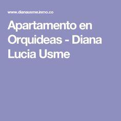 Apartamento en Orquideas - Diana Lucia Usme