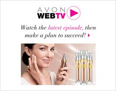 Avon Web TV I love learning what is great for my customers http://tammychappell.avonrepresentative.com