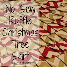 No Sew Ruffle Christmas Tree Skirt, I Am So Doing This to Replace a Pet Destroyed Skirt As Soon as I Buy More Glue Sticks.
