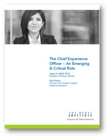The Beryl Institute White Paper: The Chief Experience Officer – An Emerging & Critical Role. Download Free for members & 29.95 (non members)