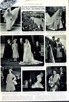 chicvintagebride:  Illustrated London News showing the wedding of George Lascelles, 7th Earl Harewood and Marion Stein, 1949; pictures include the groom's family members-bottom l-r Princess Margaret (cousin), Princess Alexandra (cousin) and Queen Mary (grandmother), Princess Elizabeth (cousin) and Prince Philip.