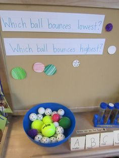 Which ball bounces highest? would suit the outdoors, then you can add bigger balls. Does the bigger ball bounce higher? Creative Curriculum Preschool, Kindergarten Science, Preschool Lessons, Preschool Classroom, Teaching Science, Preschool Prep, Disney Classroom, Preschool Ideas, Classroom Decor