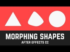 T001 Shape Morphing in After Effects CC (Intermediate) - YouTube