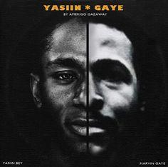 Marvin Gaye x Yasiin Bey = Yasiin Gaye - Amerigo Gazaway