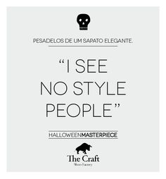 #halloween #sextosentido I SEE NO STYLE PEOPLE @craftshoes