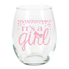 Stemless wine glass with pink printing reads: It's a Girl. It's the perfect way to toast to this very special celebration!