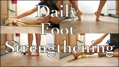 Ballet At Home: Follow Along Daily Foot/Ankle/Arch Strengthening Routine...