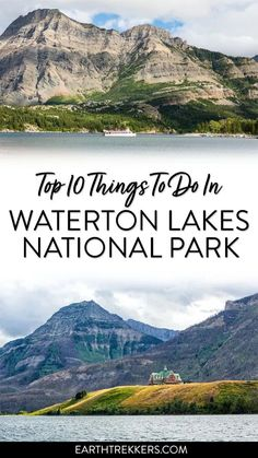 Waterton Lakes National Park in Canada: best things to do, how to plan your time, where to stay and where to eat. #canada #watertonlakes #nationalpark