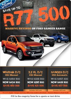 Save up to R77 500 on the Ford Ranger range. 2.2 XL D/C 4X2 Manual - Save R31 000 now R295 900 Ranger D/C 4X2 Automatic - Save R77 500 now R409 900 Wildtrak D/C 4X2 Manual - Save R50 000 now R434 900