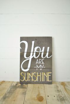 You Are My Sunshine Reclaimed Wood Wall Sign by APieceofHeart, $40.00