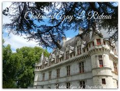 Château d'Azay Le #Rideau #LoireVallee #Chateaux #France #Holidays #royalcastles #jadorelyon The best photos from my dreamt #French holidays in France