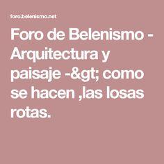 Foro de Belenismo - Arquitectura y paisaje -> como se hacen ,las losas rotas.