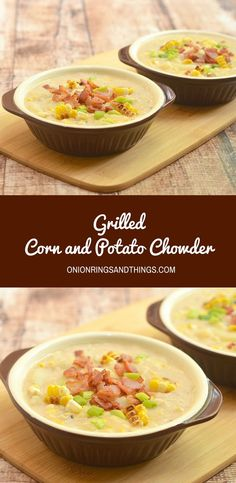 Grilled Corn Potato Chowder perfect for chilly Fall afternoons. Rich, thick and chock full of grilled corn kernels, tender potato chunks, and crisp bacon bits, it's the epitome of comfort food!