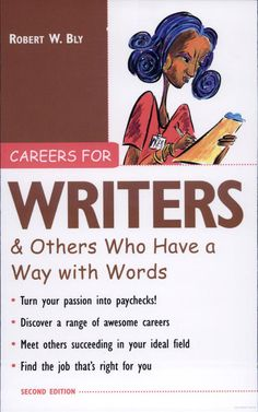 Careers for Writers & Others Who Have a Way with Words - Robert W. Bly - Google Books