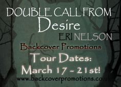 Backcover Promotions Presents: Double Call From Desire by Eri Nelson - Backcover Promotions