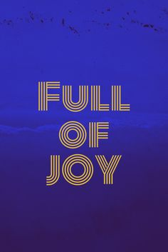 Full of joy