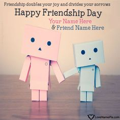 Write name on Friendship Day Images Best Friends images with best online generator with name editing options. Happy Friendship Day Picture, Friendship Day Quotes Images, Happy Friendship Day Quotes, Friend Friendship, Friends Image, True Friends, Best Friends, Happy Frndship Day, Best Friend Quotes Images