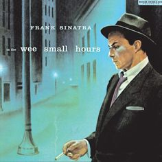 In the Wee Small Hours by Frank Sinatra (1955) | #101