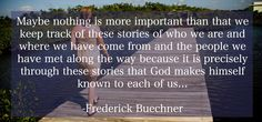 Frederick Buechner Quotes On Story