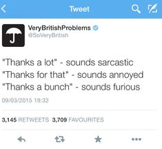 Very British Problems (Part 2) | Album on Imgur // Not all of these are exclusively British.