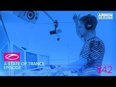 A State Of Trance Episode 842 (#ASOT842)