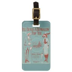 I'll Build a Bungalow for You Luggage Tag