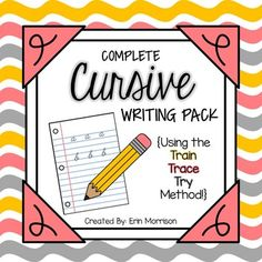 COMPLETE Cursive Writing Pack- Teach your students how to write in cursive using the Train-Trace-Try method!