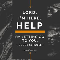 Sometimes it's difficult to know what to pray or how to talk to God. Pastor Bobby Schuller offers this simple prayer as a starting point this week. Scripture Verses, Bible Quotes, Simple Prayers, Online Prayer, Bobby, Letting Go, Let It Be, God, Pastor
