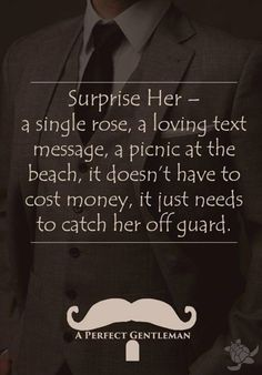 Surprise her..