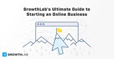 GrowthLab's Ultimate Guide to Starting an Online Business Making Money On Youtube, Youtube Money, Business Marketing, Online Business, How To Start A Blog, How To Make Money, Landing Page Builder, Job Security, Online Entrepreneur