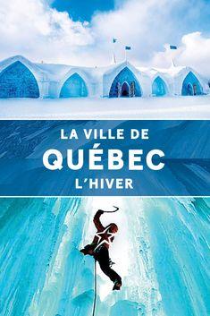 Quebec Montreal, Quebec City, Calgary, Canada Toronto, Vancouver, Quebec Winter Carnival, Colorado Tourism, Air Transat, Ice Hotel