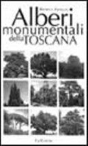 Alberi monumentali della toscana