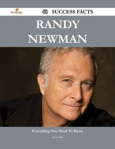 Buy Randy Newman 48 Success Facts - Everything you need to know about Randy Newman by John Dale and Read this Book on Kobo's Free Apps. Discover Kobo's Vast Collection of Ebooks and Audiobooks Today - Over 4 Million Titles! Easy Movies, Coleman Hawkins, Randy Newman, Johnny Mathis, Bobby Darin, Dallas Morning News, Trivia Quiz, Music Theory