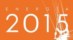 Energía 2015 / Foro de la Industria Nuclear Española. - Madrid : Foro de la Industria Nuclear Española, D.L. 2015