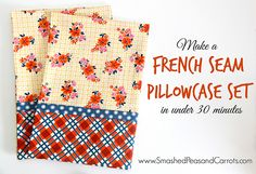 French Seam Pillowcase Set in Under 30 Minutes-Tutorial : French Seam Pillowcase Set in Under 30 Minutes-Tutorial – Smashed Peas & Carrots Easy Sewing Projects, Sewing Hacks, Sewing Tutorials, Sewing Crafts, Sewing Patterns, Sewing Tips, Sewing Ideas, Diy Projects, Apron Patterns