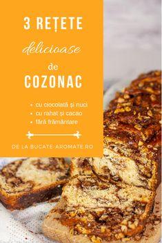 3 rețete delicioase de cozonac: cu ciocolată și nuci, cu rahat și cacao și rețeta de cozonac fără frământare. Cei mai buni cozonaci! Pastry And Bakery, Banana Bread, Food And Drink, Sweets, Cookies, Mai, Romania, Breads, Desserts