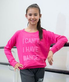 """This comfy, lightweight pullover is no slouch when it comes to dance fashion. It will be your favorite for those rare moments when you actually don't have dance. Stop saying, """"I can't. I have dance,"""""""