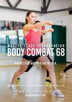 El 9 de agosto realizaremos una Master Class de presentacion de Body Combat 68 en Metropolitan Torrelavega.