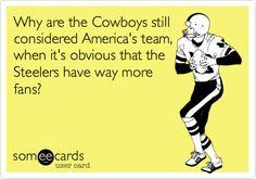 Steelers ecard I made...  Well, it's true!!