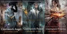 The Infernal Devices book series: Clockwork Angel, Clockwork Prince, and Clockwork Princess. A prequel series to The Mortal Instruments series.