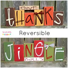 Give Thanks / Jingle Bells Reversible Double Sided Blocks Set 2 Decorations in 1 Fall Decorations Christmas Decorations by WonderfullyWordy05 on Etsy https://www.etsy.com/listing/171489614/give-thanks-jingle-bells-reversible