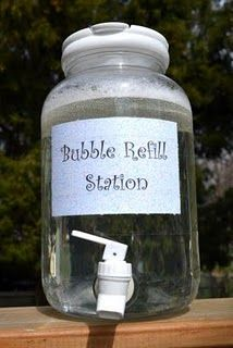 Bubble Refill Container and Bubble Recipe - might be fun for the outdoor party