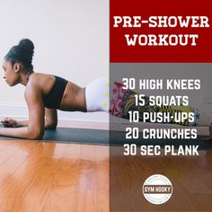 No equipment? No space? No problem!  Try this Pre-shower workout at home!  #gymhooky #fitness #exercise #workout #homeworkout #loseweight #workoutroutine